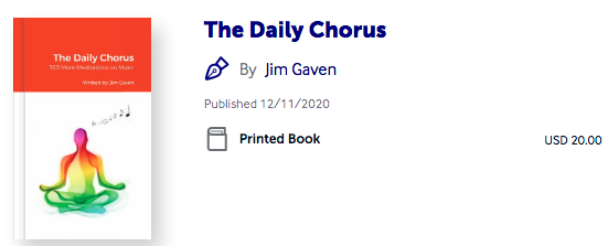 The Daily Chorus - 365 More Meditations on Music